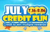 July Credit Fun